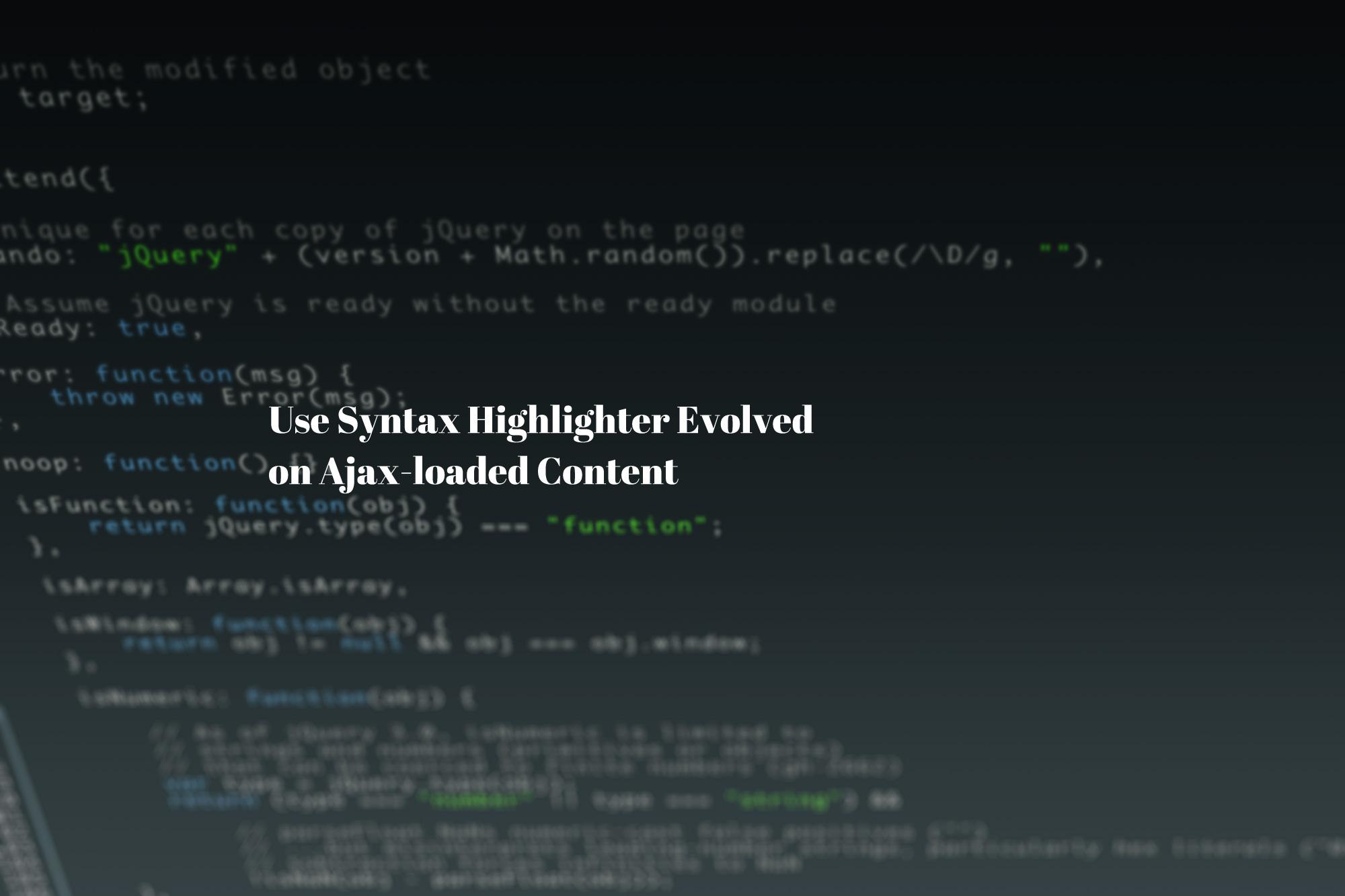 【WP】SyntaxHighlighter Evolved を Ajaxに対応させる方法